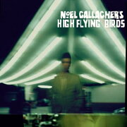 【輸入盤】 Noel Gallagher's High Flying Birds