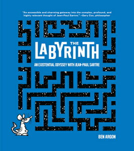 The Labyrinth: An Existential Odyssey with Jean-Paul Sartre LABYRINTH [ Ben Argon ]