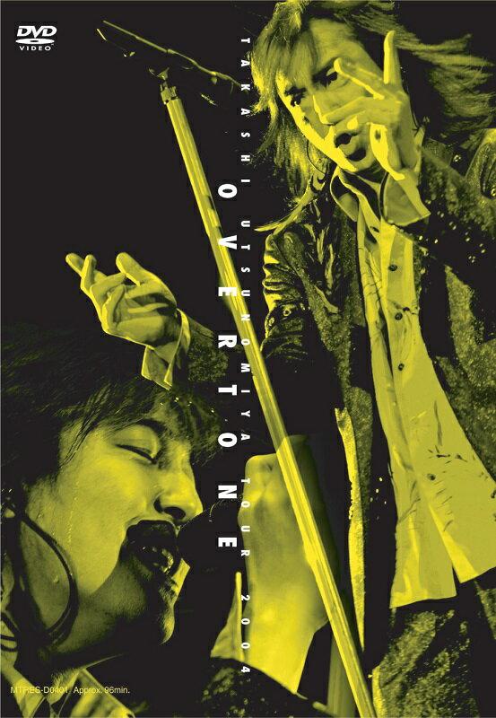 TAKASHI UTSUNOMIYA TOUR 2004 OVERTONE画像