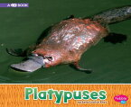 Platypuses: A 4D Book PLATYPUSES (Australian Animals) [ Sara Louise Kras ]