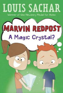 Marvin Redpost #8: A Magic Crystal? MARVIN REDPOST #8 A MAGIC CRYS (Marvin Redpost) [ Louis Sachar ]