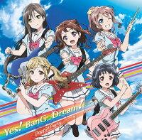バンドリ!「Yes! BanG_Dream!」【Blu-ray付生産限定盤】