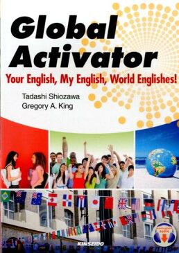大学生のためのグローバル時代の英会話 Your English,My English,W [ 塩沢正 ]