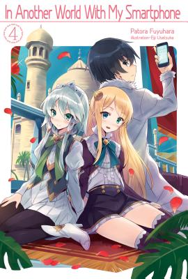 In Another World with My Smartphone: Volume 4画像