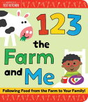 1 2 3 the Farm and Me 1 2 3 THE FARM & ME [ America's Test Kitchen Kids ]