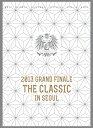 """【楽天ブックスならいつでも送料無料】2013 GRAND FINALE """"THE CLASSIC"""" IN SEOUL DVD 【初回..."""