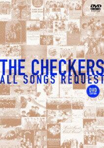 チェッカーズ ALL SONGS REQUEST -DVD EDITION-