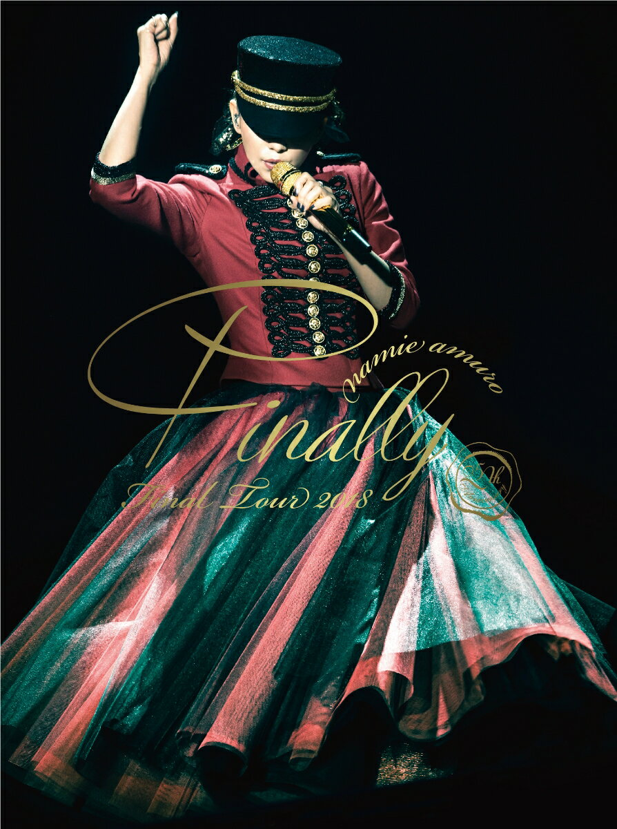 namie amuro Final Tour 2018 ~Finally~ (東京ドーム最終公演+25周年沖縄ライブ+ナゴヤドーム公演)(初回盤)【Blu-ray】