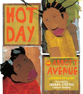 Hot Day on Abbott Avenue HOT DAY ON ABBOTT AVENUE [ Karen English ]