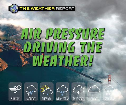 Air Pressure Driving the Weather!画像