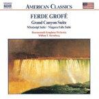 グローフェ:組曲「グランド・キャニオン」/ミシシッピ組曲/ナイアガラ大瀑布 [ ウィリアム・ストロンバーグ (指揮者)/ボーンマス交響楽団 ]
