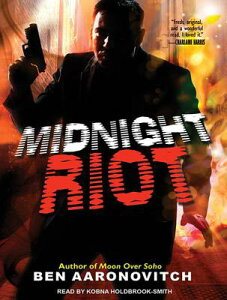 Midnight Riot MIDNIGHT RIOT 8D (Peter Grant) [ Ben Aaronovitch ]