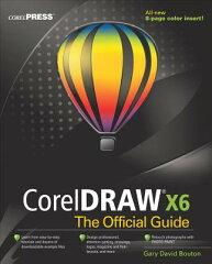 【送料無料】CorelDRAW X6 the Official Guide [ Gary David Bouton ]