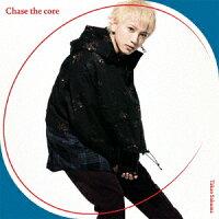 【楽天ブックス限定先着特典】Chase the core(複製サイン&コメント入りL判ブロマイド)