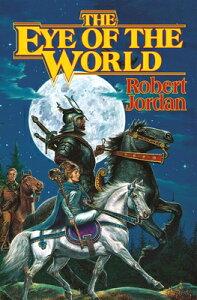 The Eye of the World EYE OF THE WORLD (Wheel of Time) [ Robert Jordan ]