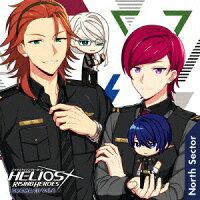 『HELIOS Rising Heroes』ドラマCD Vol.4-North Sector- 豪華盤