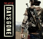 The Art of Days Gone ART OF DAYS GONE [ Bend Studio ]