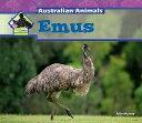 Emus EMUS (Big Buddy Books: Australian Animals (Library)) [ Julie Murray ]