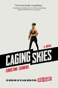 Caging Skies CAGING SKIES [ Christine Leunens ]