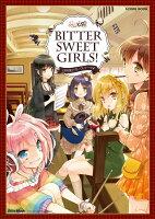 日向美ビタースイーツ♪BITTER SWEET GIRLS!