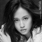 Selfish (Type-A CD+DVD) [ 前田敦子 ]
