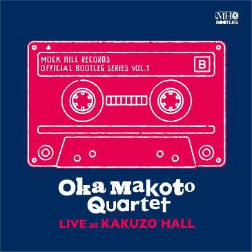 OKA MAKOTO QUARTET LIVE AT KAKUZO HALL [ OKA MAKOTO QUARTET ]