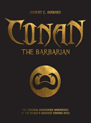 Conan the Barbarian: The Original Unabridged Adventures of the World's Greatest Fantasy Hero画像