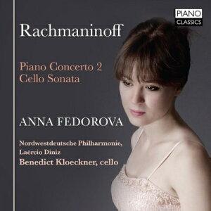 ラフマニノフ – ピアノ協奏曲 第3番 ニ短調 作品30 (アンナ・フェドロヴァ)