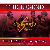 """""""THE LEGEND"""" / THE SQUARE Reunion -1982-1985- LIVE @Blue Note TOKYO【Blu-ray】"""