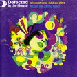 Defected In The House - International Edition 2006 Mixed By Jamie Lewis