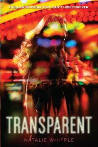 Transparent TRANSPARENT [ Natalie Whipple ]