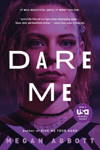 Dare Me DARE ME M/TV [ Megan Abbott ]