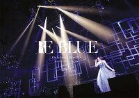 藍井エイル Special Live 2018 〜RE BLUE〜 at 日本武道館(初回生産限定盤)【Blu-ray】