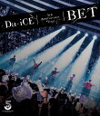 Da-iCE 5th Anniversary Tour -BET-【Blu-ray】 [ Da-iCE ]