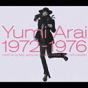 Yumi Arai 1972-1976 [ 荒井由実 ]