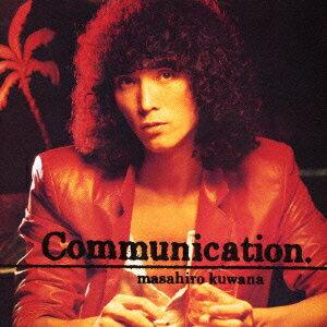 Communication [ 桑名正博 ]