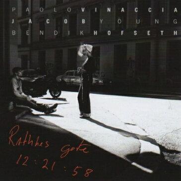 【輸入盤】Rathkes Gate 12: 21: 58 [ Paolo Vinaccia / Jacob Young / Bendik Hofseth ]