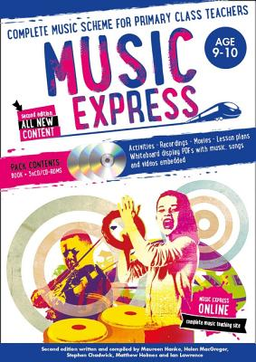 Music Express: Age 9-10 (Book + 3cds + DVD-ROM): Complete Music Scheme for Primary Class Teachers [W画像