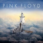 【輸入盤】Pink Floyd: The Everlasting Songs [ Various ]