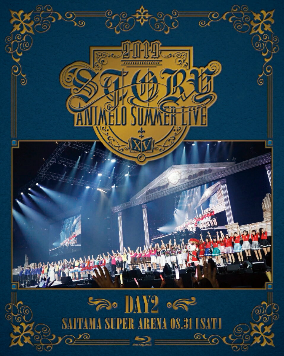 Animelo Summer Live 2019 -STORY- DAY2【Blu-ray】