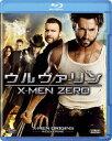 【送料無料】【BD2枚3000円5倍】ウルヴァリン:X-MEN ZERO 【Blu-ray】 [ ヒュー・ジャックマン ]