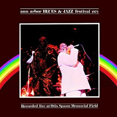【輸入盤】Ann Arbor Blues & Jazz Festival 1972: Recorded Live At Otis Spann Memorial Field画像