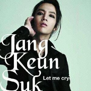 【送料無料】Let me cry(通常盤)