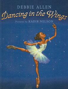 Dancing in the Wings DANCING IN THE WINGS [ Debbie Allen ]