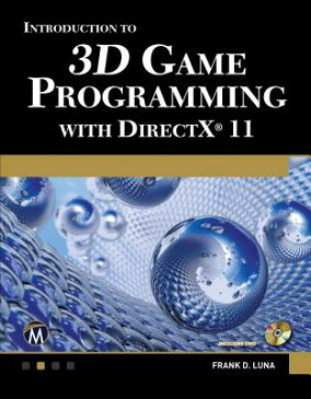 Introduction to 3D Game Programming with DirectX 11 [With DVD] INTRO TO 3D GAME PROGRAM-W/DVD [ Frank Luna ]