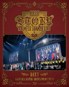 Animelo Summer Live 2019 -STORY- DAY3【Blu-ray】