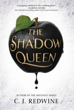 The Shadow Queen SHADOW QUEEN (Ravenspire) [ C. J. Redwine ]