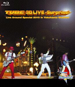 TUBE 3D LIVE -Surprise!- Live Around Special 2010 in Yokohama Stadium【Blu-ray】画像