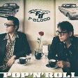 POP 'N' ROLL [ F-BLOOD ]