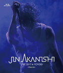 JIN AKANISHI LIVE 2017 in YOYOGI 〜Resume〜【Blu-ray】 [ 赤西仁 ]